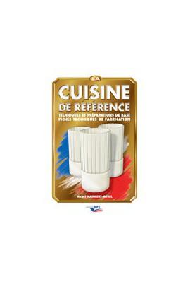 La cuisine de référence Poids :2 kg